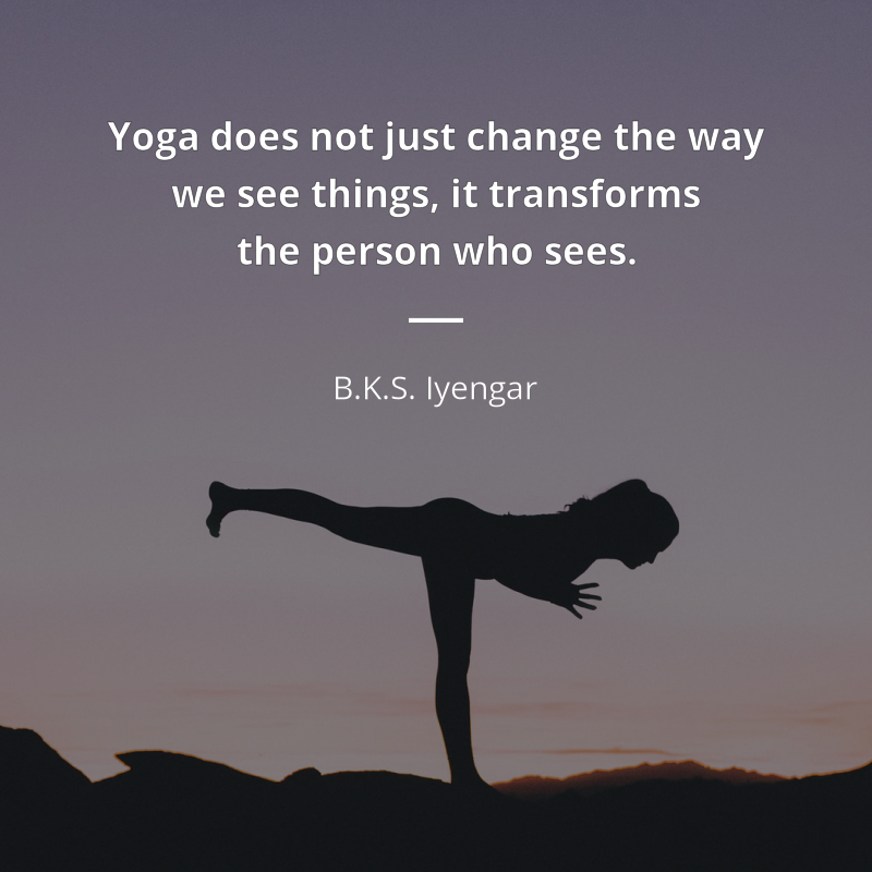 Bks Iyengar Frase Yoga Does Not Just Change The Way We